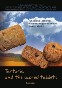 Lazarovici-Merlini-Tartaria-and-the-Sacred-Tablets-2011